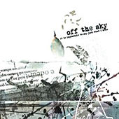 Play & Download It Is Impossible To Say Just What I Mean by Off The Sky | Napster
