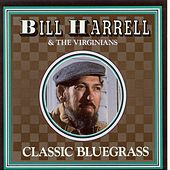 Play & Download Classic Bluegrass by Bill Harrell | Napster