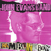 Play & Download Ramblin' Boy by John Evans | Napster