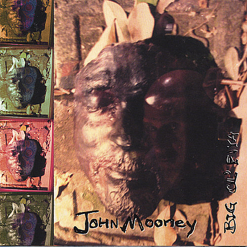 Play & Download Big Ol' Fiya by John Mooney | Napster