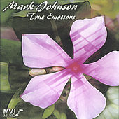 Play & Download True Emotions by Mark Johnson | Napster