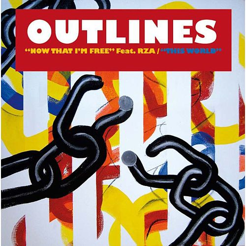 Play & Download Now That Im Free feat. RZA by Outlines | Napster