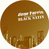 black satin(miguel migs mix) by Gene Farris