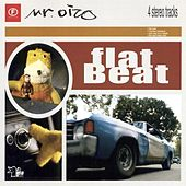 Play & Download Flat Beat by Mr. Oizo | Napster