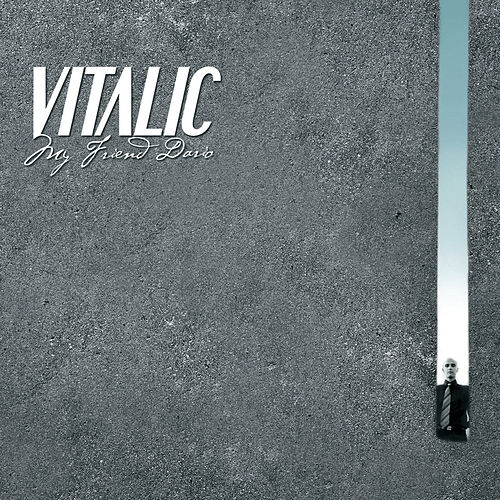Play & Download My Friend Dario by Vitalic | Napster