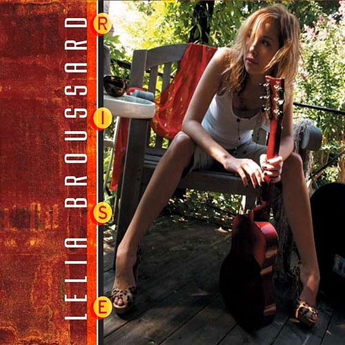 Play & Download Rise by Lelia Broussard | Napster