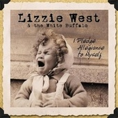 Play & Download I Pledge Allegiance To Myself by Lizzie West | Napster