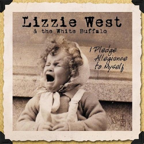I Pledge Allegiance To Myself by Lizzie West