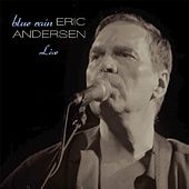 Play & Download Blue Rain by Eric Andersen | Napster