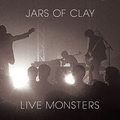 Play & Download Live Monsters by Jars of Clay | Napster