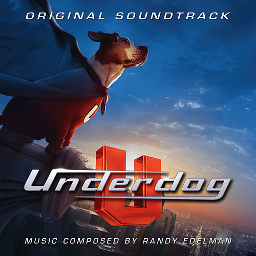Play & Download Underdog by Randy Edelman | Napster