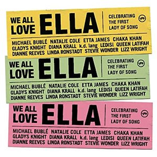 Play & Download We All Love Ella: Celebrating The First Lady Of Song by Various Artists | Napster