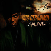 Alive by Mic Geronimo