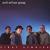 First Stories by Josh Nelson