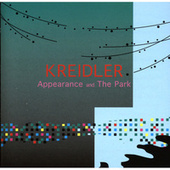 Play & Download Appearance And The Park by Kreidler | Napster
