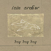Play & Download Boy Boy Boy (Promo Revisited) by Iain Archer | Napster