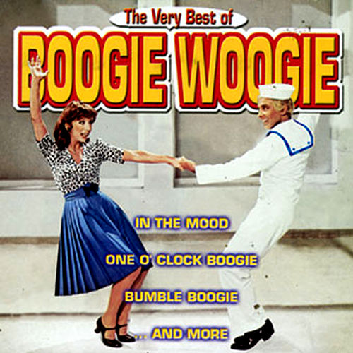 Play & Download The Very Best Of Boogie Woogie by Various Artists | Napster