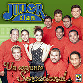Play & Download Un Conjunto Sensacional by Junior Klan | Napster