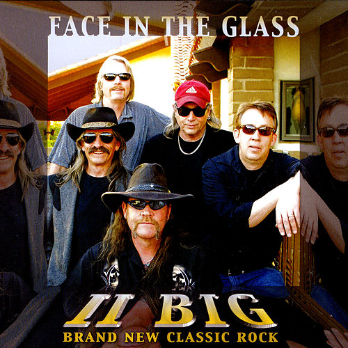 Play & Download Face in the Glass by II Big | Napster