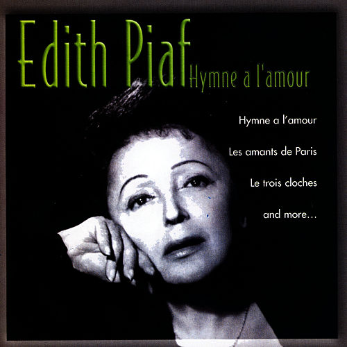 Hymne A L'Amour by Edith Piaf