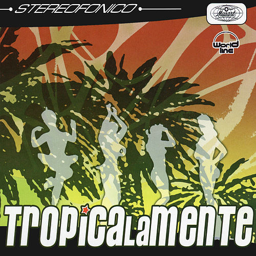 Play & Download Tropicalante by Various Artists | Napster