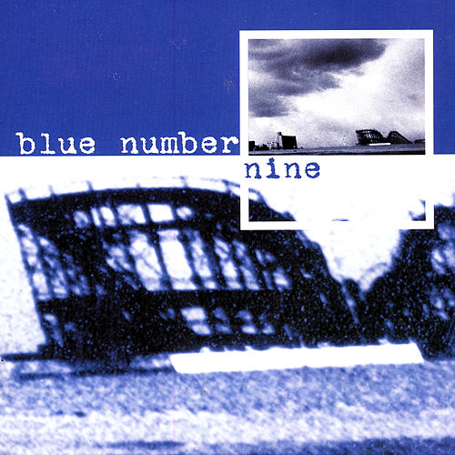 blue number nine by blue number nine
