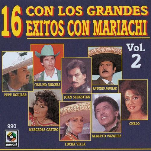 Con Los Grandes 16 Exitos Mariachi Vol.1 by Various Artists