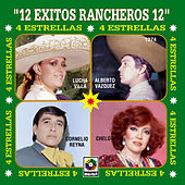 Play & Download 4 Estrellas 12 Exitos Ranchero by Various Artists | Napster