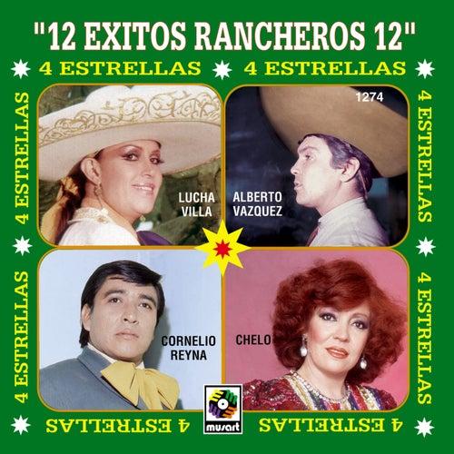 4 Estrellas 12 Exitos Ranchero by Various Artists