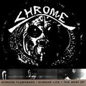 Chrome Flashback / Chrome Live by Chrome