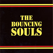 Play & Download Bouncing Souls by Bouncing Souls | Napster