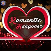Play & Download Romantic Hangover by Various Artists | Napster