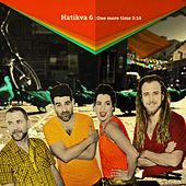 Play & Download One More Time by Hatikva 6 | Napster