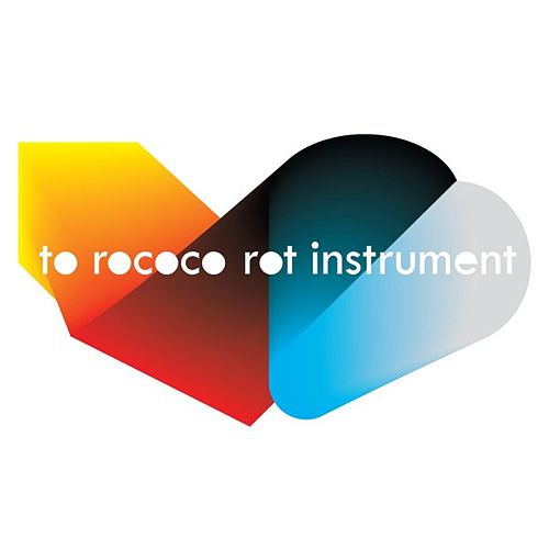 Play & Download Instrument by To Rococo Rot | Napster