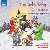 The Night Before Christmas Narrated by Stephen Fry by Various Artists