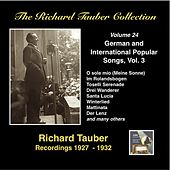 The Richard Tauber Collection, Vol. 24: German & International Popular Songs, Vol. 3 (Recordings 1927-1932) by Richard Tauber