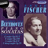 Play & Download Beethoven: Complete Piano Sonatas, Vol. 7: Nos. 2, 16, 24, and 30 by Annie Fischer | Napster