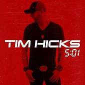 5:01 by Tim Hicks