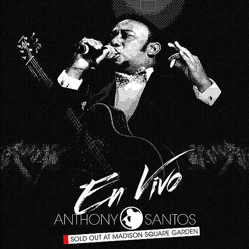 Play & Download En Vivo - Sold out at Madison Square Garden by Anthony Santos | Napster