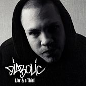 Play & Download Liar and a Thief by Diabolic | Napster
