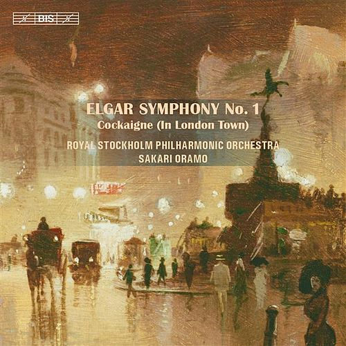 Play & Download Elgar: Symphony No. 1 & Cockaigne Overture by Kungliga Filharmonikerna | Napster