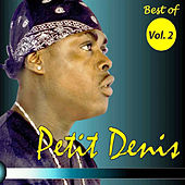 Play & Download Best of Vol. 2 by Petit Denis | Napster