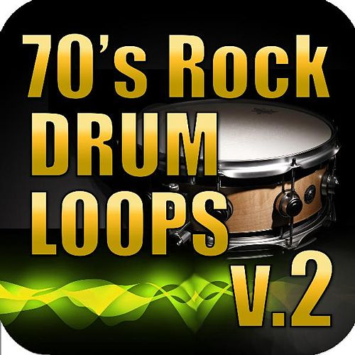 Play & Download 70s Rock Drum Loops Vol. 2 by Ultimate Drum Loops | Napster