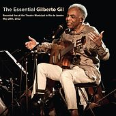 The Essential Gilberto Gil by Gilberto Gil