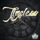 Play & Download Timeless by Various Artists | Napster