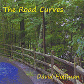 Play & Download The Road Curves by David Hoffman | Napster