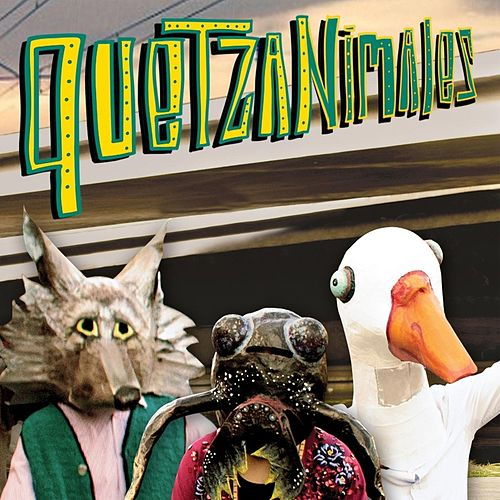 Play & Download Quetzanimales by Quetzal | Napster