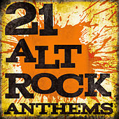 Play & Download 21 Alt Rock Anthems by Various Artists | Napster
