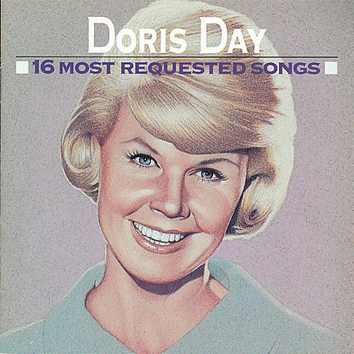Play & Download 16 Most Requested Songs by Doris Day | Napster