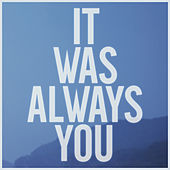 Play & Download It Was Always You by Maroon 5 | Napster
